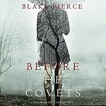 Before He Covets: A Mackenzie White Mystery, Book 3