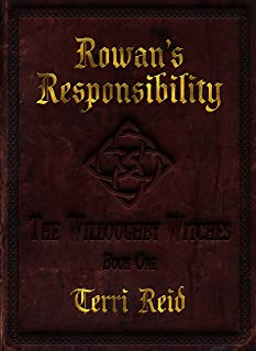 Rowan's Responsibility: The Willoughby Witches (Book One)