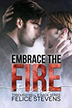 Embrace the Fire (Through Hell and Back Book 3)