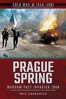 Prague Spring: Warsaw Pact Invasion, 1968 (Cold War 1945-1991)