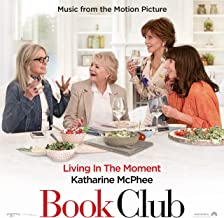 Living in the Moment (Music from the Motion Picture