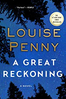 A Great Reckoning: A Novel (Chief Inspector Gamache Novel Book 12)