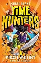 Pirate Mutiny (Time Hunters, Book 5)