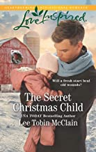The Secret Christmas Child (Rescue Haven Book 1)