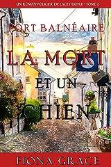 La Mort et Un Chien (Un Roman Policier de Lacey Doyle – Tome 2) Format Kindle