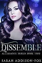 Dissemble (Allegiance Series Book 2)