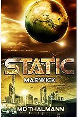 Marwick: Static Saga Vol. 3 (Static Redux) Kindle Edition