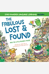 The Fabulous Lost & Found and the little Russian mouse: heartwarming & fun bilingual English Russian book to learn Russian for kids Kindle Edition