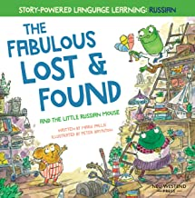 The Fabulous Lost & Found and the little Russian mouse: heartwarming & fun bilingual English Russian book to learn Russian...