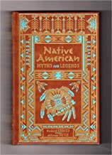 Native American Myths and Legends (Collectible Editions)