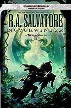 Neverwinter: The Neverwinter Saga, Book II (Dungeons & Dragons Forgotten Realms Novel: Neverwinter Saga)