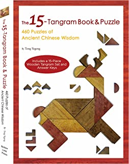 The 15-Tangram Book & Puzzle: 460 Puzzles of Ancient Chinese Wisdom (Includes a..