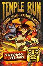 Temple Run: Volcano Island (Temple Run: Run For Your Life! Book 6)