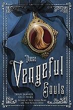 These Vengeful Souls: 3