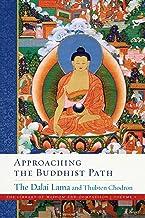 Approaching the Buddhist Path: 1