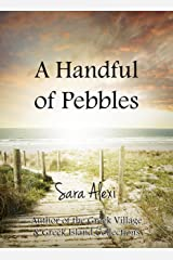 A Handful of Pebbles (Greek Village Book 7) Kindle Edition