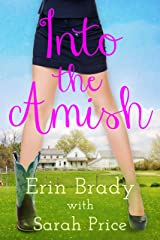 Into the Amish Kindle Edition