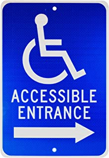 NMC TM151J ACCESSIBLE ENTRANCE – 12 in. x 18 in. Heavy Duty Reflective Aluminum Sign with Handicap Symbol and Right Arrow Graphic, White Text on Blue Base