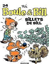 Boule et Bill - Tome 24 - Billets de Bill (French Edition)