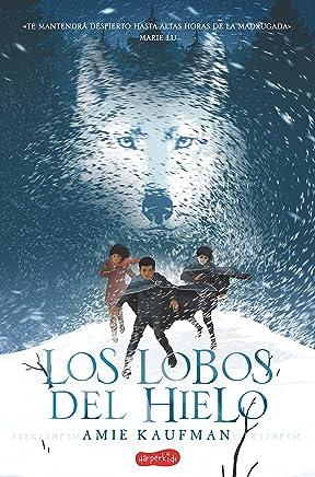 Los lobos del hielo (Harperkids) (Spanish Edition)