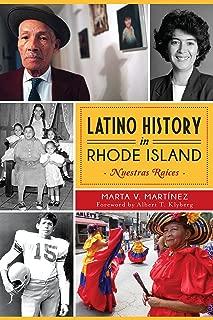 Latino History in Rhode Island: Nuestras Raices (American Heritage)