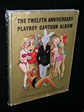 The Twelfth Anniversary Playboy Cartoon Album