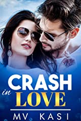 Crash in Love: Enemies to Lovers Romance Kindle Edition