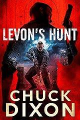 Levon's Hunt: A Vigilante Justice Thriller (Levon Cade Book 9) Kindle Edition