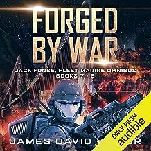 Forged by War Omnibus: Jack Forge, Fleet Marine, Books 7-9