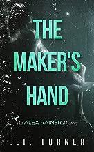 The Maker's Hand: An Alex Rainer Mystery