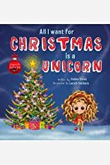 All I want for Christmas is a Unicorn (My Little Unicorn Book 2) Kindle Edition
