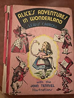 Alice's Adventures in Wonderland / by Lewis Carroll ; illustrated by John Tenniel