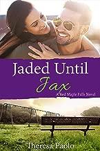 Jaded Until Jax  (A Red Maple Falls Novel, #10) (Marshall Family, #4)