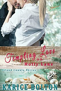 Tempting Love on Holly Lane (Island County Series Book 5)