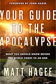 Your Guide to the Apocalypse: What You Should Know Before the World Comes to an End
