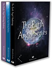 Earth Angel Series Boxset: The Earth Angel Training Academy, The Earth Angel Awakening & The Other Side
