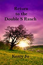 Return to the Double S Ranch (Mystery on the Double S Ranch Book 2)