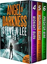 Angel of Darkness Books 04-06 (Angel of Darkness Fast-Paced Action Thrillers Box Sets Book 2)