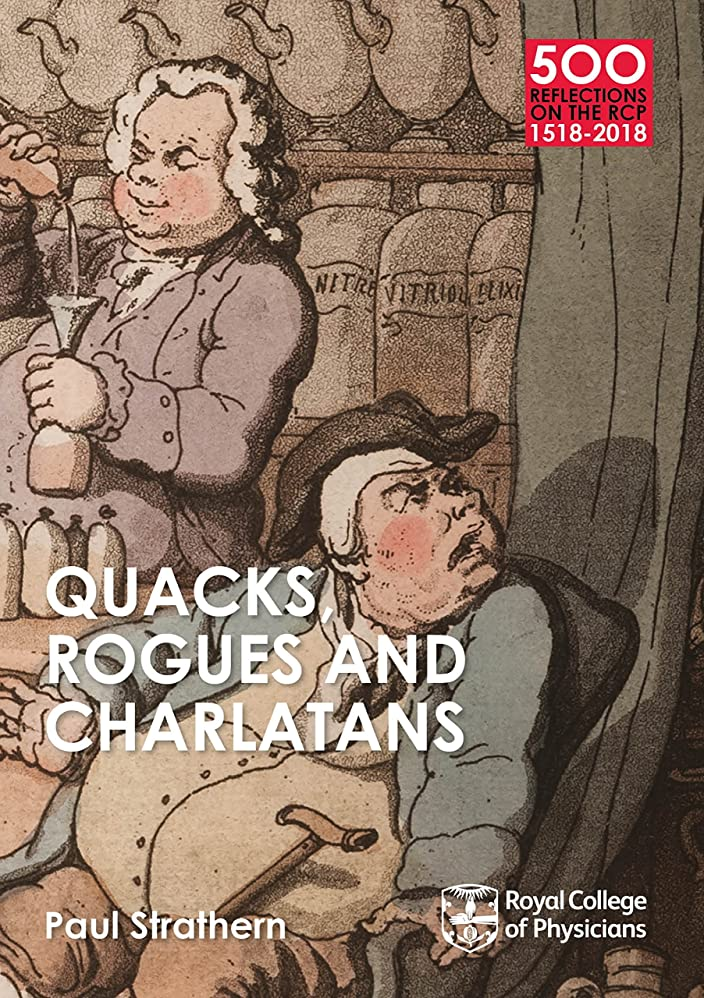 観光に行く放課後いまQuacks, Rogues and Charlatans of the RCP: 50 Books from the College Collection (500 Reflections on the RCP, 1518-2018) (English Edition)