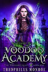 Voodoo Academy: An Urban Magic Academy Fantasy (Gates of Eden: The Voodoo Legacy Book 1) Kindle Edition