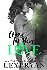 Crazy For Your Love (The Boys of Jackson Harbor Book 5) Kindle Edition