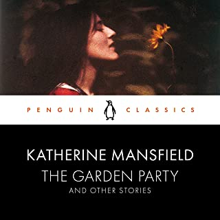 The Garden Party and Other Stories: Penguin Classics