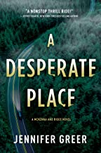 A Desperate Place: A McKenna and Riggs Novel