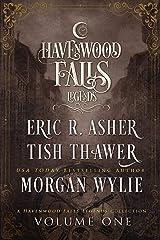 Legends of Havenwood Falls Volume One (Legends of Havenwood Falls Collections Book 1) Kindle Edition