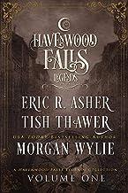 Legends of Havenwood Falls Volume One (Legends of Havenwood Falls Collections Book 1)