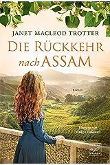 Die Rückkehr nach Assam (Die Frauen der Teeplantage 2) (German Edition) Versión Kindle