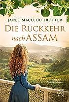 Coverbild von Die Rückkehr nach Assam, von Janet MacLeod Trotter