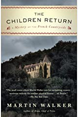 The Children Return: A Mystery of the French Countryside (Bruno Chief of Police Book 9) Kindle Edition