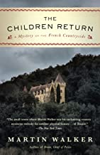 The Children Return: A Mystery of the French Countryside (Bruno Chief of Police Book 7)