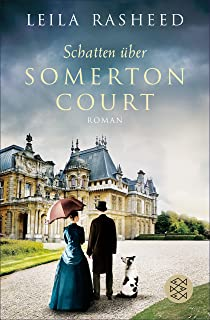 Schatten über Somerton Court: Roman (German Edition)